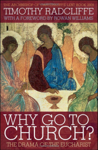 Why go to Church - Timothy Radcliffe